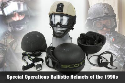 Special Operations Ballistic Helmets of the 1990s