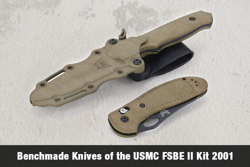 Benchmade Knives of the USMC FSBE II Kit 2001 (Videos included)